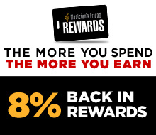 Musician's Friend REWARDS THE MORE YOU SPEND THE MORE YOU EARN 8 PERCENT BACK IN REWARDS